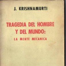 Libros de segunda mano: KRISHNAMURTI : TEORÍA DEL HOMBRE Y DEL MUNDO - LA MENTE MECÁNICA (BUENOS AIRES, 1967). Lote 215710698