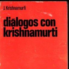 Libros de segunda mano: KRISHNAMURTI : DIÁLOGOS CON KRISHNAMURTI (PUERTO RICO, 1968). Lote 215715565
