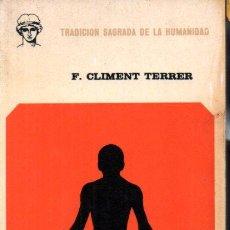 Libros de segunda mano: F. CLIMENT FERRER : YOGA SUTRAS DE PATANJALI (DIANA, MÉXICO, 1972). Lote 215718225
