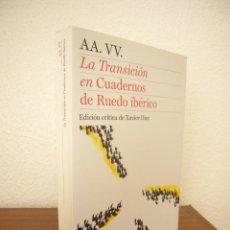 Libros de segunda mano: AA.VV.: LA TRANSICIÓN EN CUADERNOS DE RUEDO IBÉRICO. EDICIÓN CRÍTICA DE XAVIER DIEZ (BACKLIST, 2011). Lote 215817620