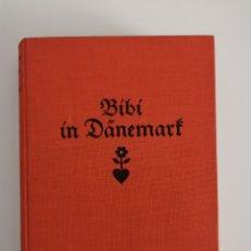 Libros de segunda mano: KARIN MICHAELIS - BIBI IN DANEMARK. Lote 215829158