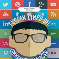 Libros de segunda mano: EL GRAN LIBRO DEL COMMUNITY MANAGEREBOOK MANUEL MORENO. MARKETING. LIBRO NUEVO. Lote 215846488