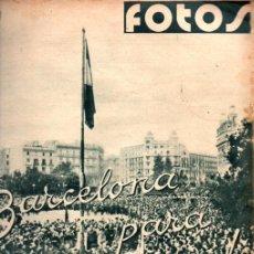 Libros de segunda mano: REVISTA FOTOS GUERRA CIVIL Nº 101 - 4 FEBRERO 1939 - BARCELONA. Lote 215917377