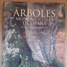Libri di seconda mano: ÁRBOLES MONUMENTALES DE ESPAÑA. Lote 215991048
