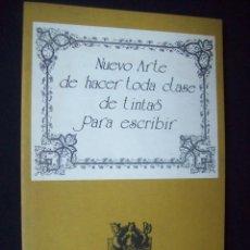 Libros de segunda mano: NUEVO ARTE HACER TODA CLASE TINTAS PARA ESCRIBIR.. Lote 216363206