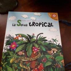 Libros de segunda mano: LA SELVA TROPICAL, LIBRO POP-UP. Lote 216414390
