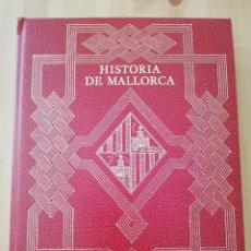 Libros de segunda mano: HISTORIA DE MALLORCA. TOMO IX (COORDINADA POR J. MASCARÓ PASARIUS). Lote 216445898