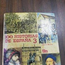 Libros de segunda mano: 100 HISTORIAS DE ESPAÑA 3. JUAN A. MARRERO CABRERO. SM EDICIONES. 1975.. Lote 216542708