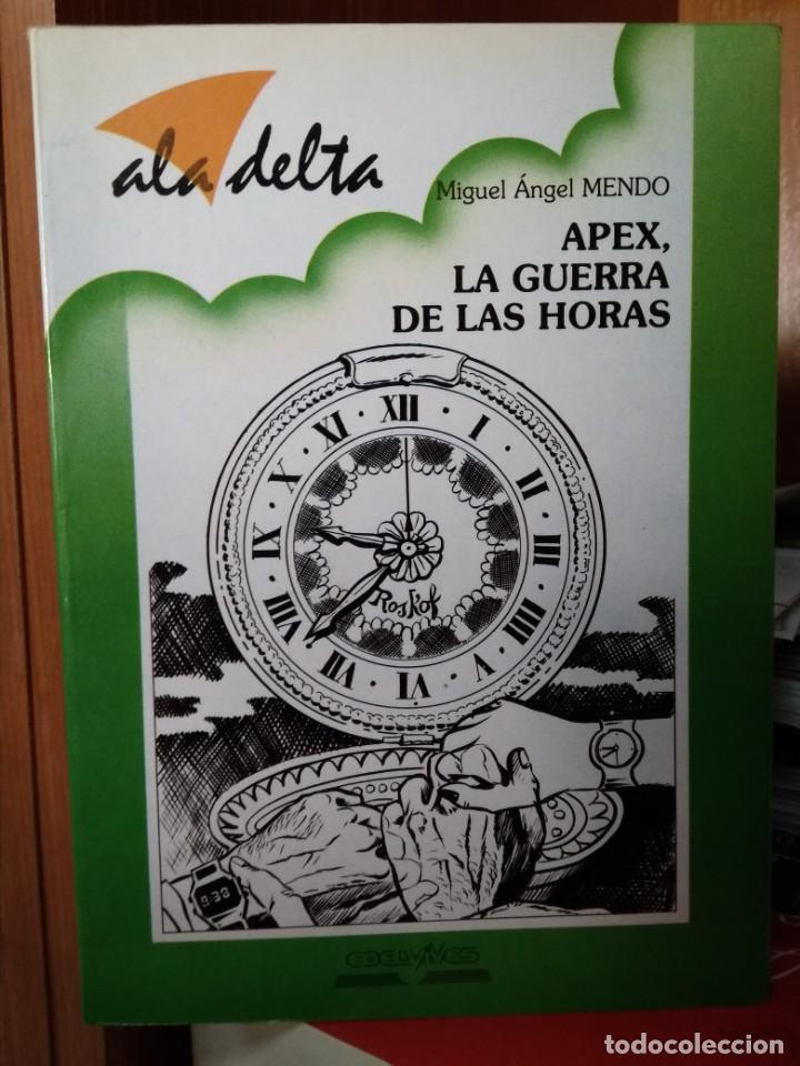 APEX, LA GUERRA DE LAS HORAS, MIGUEL ÁNGEL MENDO, EDITORIAL EDELVIVES (Libros de Segunda Mano - Literatura Infantil y Juvenil - Otros)