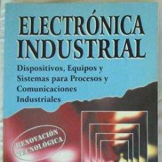 Livros em segunda mão: ELECTRÓNICA INDUSTRIAL - RENOVACIÓN TECNOLÓGICA - JAMES T. HUMPHRIES 1996 - VER INDICE. Lote 216556440