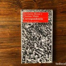 Libros de segunda mano: CORRESPONDENCIA . HERMAN HESSE Y THOMAS MANN. ANAYA & MARIO MUCHNIK. Lote 216616007