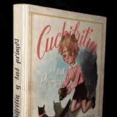 Livres d'occasion: ELENA FORTUN. CUCHIFRITIN Y SUS PRIMOS. ILUSTRADO. AGUILAR EDITOR AÑO 1951.. Lote 216643148
