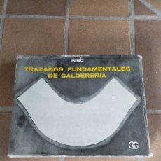Libros de segunda mano: TRAZADOS FUNDAMENTALES CALDERERIA. Lote 216660495