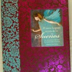 Libros de segunda mano: EL NUEVO LENGUAJE SECRETO DE LOS SUEÑOS - DAVID FONTANA - CIRCULO DE LECTORES 2008 - VER INDICE. Lote 216664176