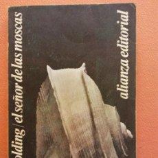 Libros de segunda mano: EL SEÑOR DE LAS MOSCAS. WILLIAM GOLDING. ALIANZA EDITORIAL. Lote 263704315