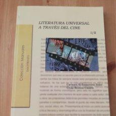 Libros de segunda mano: LITERATURA UNIVERSAL A TRAVÉS DEL CINE (CARMEN ECHAZARRETA / CELIA ROMEA). Lote 216691318