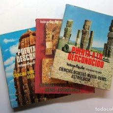 Libros de segunda mano: PUERTA A LO DESCONOCIDO. NÚMS. 1,2 Y 3. CIENCIAS OCULTAS, MAGIA, OVNIS, ASTROLOGÍA. TELEPSIQUIA, PAR. Lote 216706740