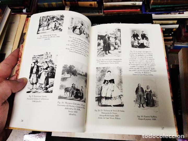 Libros de segunda mano: TRAJES DE LA ISLA DE MALLORCA. CRISTÓBAL VILELLA. JOSÉ J. DE OLAÑETA,EDITOR. 2000. UNA JOYA!!!!! - Foto 8 - 216786638
