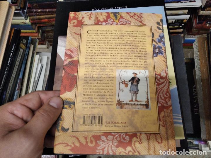 Libros de segunda mano: TRAJES DE LA ISLA DE MALLORCA. CRISTÓBAL VILELLA. JOSÉ J. DE OLAÑETA,EDITOR. 2000. UNA JOYA!!!!! - Foto 19 - 216786638
