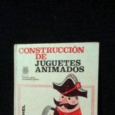 Livros em segunda mão: CONSTRUCCION DE JUGUETES ANIMADOS. JEAN MICHEL. ED. VILAMALA,. Lote 216798940