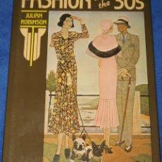 Livros em segunda mão: FASHION IN THE '30S - JULIAN ROBINSON - ORESKO BOOKS LTD LONDON (1978). Lote 216831595