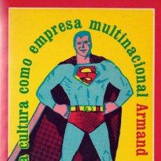 Libros de segunda mano: LA CULTURA COMO EMPRESA MULTINACIONAL. DE ARMAND MATTELART. Lote 216872655