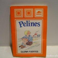 Libros de segunda mano: PELINES - GLORIA FUERTES - MARTA BALAGUER - LAS CAMPANAS MIÑÓN 1986. Lote 216917426