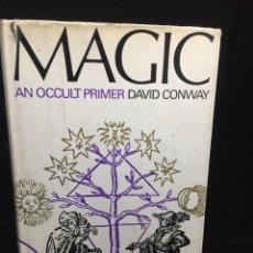 Libros de segunda mano: MAGIC AN OCCULT PRIMER. DAVID CONWAY. 1972 B. J. THOMAS LONDON TEXTO EN INGLÉS.. Lote 216954751