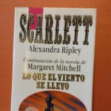 Libros de segunda mano: SCARLETT. ALEXANDRA RIPLEY. EDICIONES B,S.A.. Lote 216968010