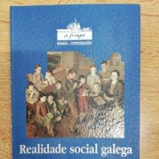 Libros de segunda mano: REALIDADE SOCIAL GALEGA. VV.AA. Lote 216997287