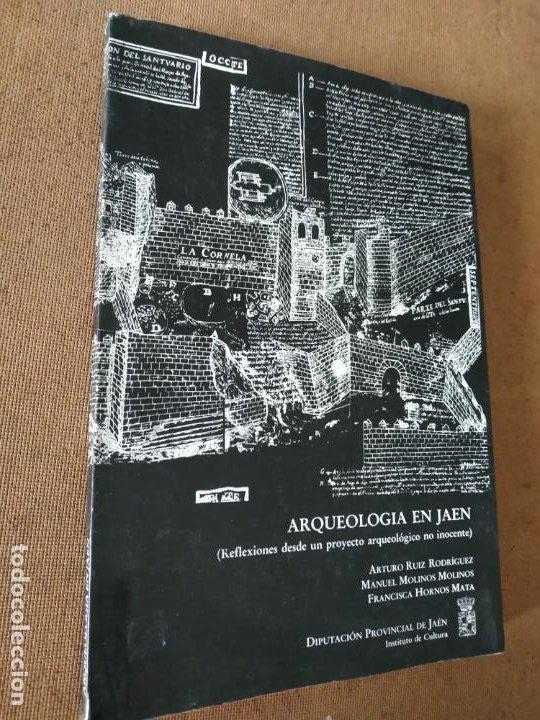 ARQUEOLOGIA EN JAEN. REFLEXIONES DESDE UN PROYECTO ARQUEOLOGICO NO INOCENTE. VV.AA. DIPUTACION DE (Libros de Segunda Mano - Historia - Otros)
