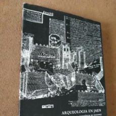 Libros de segunda mano: ARQUEOLOGIA EN JAEN. REFLEXIONES DESDE UN PROYECTO ARQUEOLOGICO NO INOCENTE. VV.AA. DIPUTACION DE. Lote 217001603
