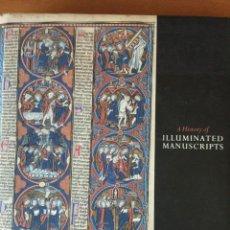 Libros de segunda mano: CHRISTOPHER DE HAMEL. A HISTORY OF ILLUMINATED MANUSCRIPTS.. Lote 217107938