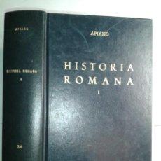 Libros de segunda mano: HISTORIA ROMANA I 1980 APIANO BIBLIOTECA CLÁSICA GREDOS 34. Lote 217109692