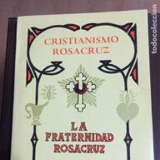 Libros de segunda mano: CRISTIANISMO ROSACRUZ, LA FRATERNIDAD ROSACRUZ, MAX HEINDEL. Lote 243826955