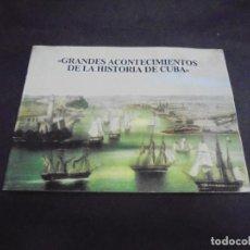 Libros de segunda mano: GRANDES ACONTECIMIENTOS DE LA HISTORIA DE CUBA. 1977. BANCO NACIONAL DE CUBA. Lote 217196920