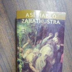Libros de segunda mano: ASI HABLO ZARATHUSTRA. FRIEDRICH NIETZCHE. GRANDES PENSADORES. 1997.. Lote 217218818