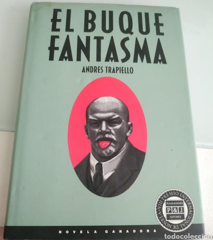 EL BUQUE FANTASMA ANDRÉS TRAPIELLO PRIMERA EDICIÓN (Libros de Segunda Mano (posteriores a 1936) - Literatura - Otros)