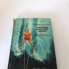 Libros de segunda mano: ANATOMÍA FISIOLOGÍA HIGIENE. Lote 217259966