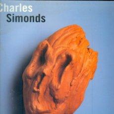 """Libros de segunda mano: NUMULITE * CATÁLOGO EXPOSICIÓN CHARLES SIMONDS FUNDACIÓ """"LA CAIXA"""". Lote 217464372"""
