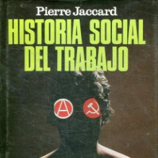 Livres d'occasion: JACCARD, PIERRE. - HISTORIA SOCIAL DEL TRABAJO.. Lote 217484217