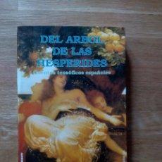 Libros de segunda mano: EL ARBOL DE LAS HESPERIDES. CUENTOS TEOSOFICOS ESPAÑOLES / MARIO ROSO DE LUNA. Lote 217506696