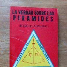 Libros de segunda mano: LA VERDAD SOBRE LAS PIRAMIDES. INCOGNITAS DESPEJADAS / ING. JUAN CARLOS MORENO PODESTA. Lote 217523086