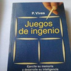 Libros de segunda mano: JUEGOS DE INGENIO.. Lote 217604926