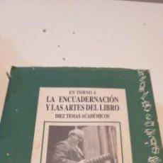 Libros de segunda mano: G-39 LIBRO EN TORNO A LA ENCUADERNACIÓN Y LAS ARTES DEL LIBRO - EMILIO BRUGALLA TURMO, CLAN TÉCNICAS. Lote 217653291