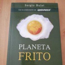 Libros de segunda mano: PLANETA FRITO (SERGIO BULAT). Lote 217702110