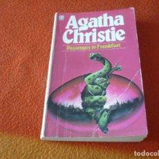 Libros de segunda mano: PASSENGER TO FRANKFURT ( AGATHA CHRISTIE ) EN INGLES FONTANA UK. Lote 217712933