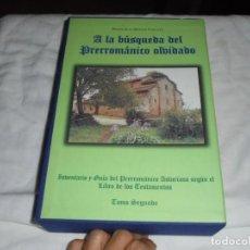 Libros de segunda mano: A LA BUSQUEDA DEL PRERROMANICO OLVIDADO.FRANCISCO MONGE CALLEJA.2 TOMOS CON CAJETIN.OVIEDO 1999. Lote 217747451