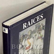 Libros de segunda mano: TEJADA VIZUETE, FRANCISCO COORDINADOR. RAÍCES. EL FOLKLORE EXTREMEÑO. Lote 177857469