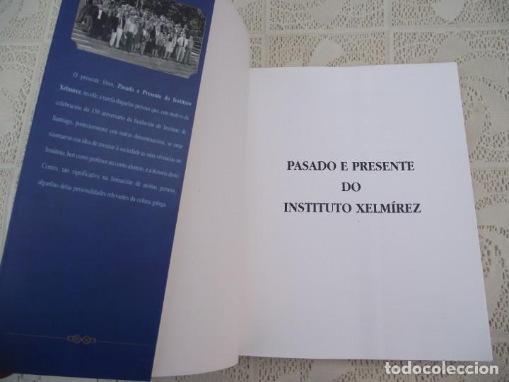 Libros de segunda mano: INSTITUTO XELMIREZ. PASADO E PRESENTE. XELMIREZ 1845-1995. DEPUTACION PROVINCIAL DA CORUÑA, 1997 - Foto 5 - 217856916